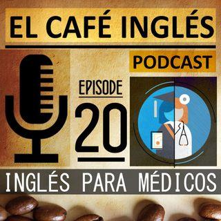 Inglés para: Estudiantes de Medicina (doctores) | Planes personalizados Ep. 02