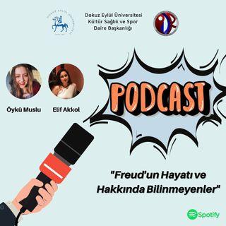 """DEU PDR Podcast 1. Bölüm """"Freud'un Hayatı ve Hakkında Bilinmeyeler"""""""