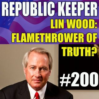 200 - Lin Wood - Flamethrower of Truth or Blowhard LARPER? Dominion Machines Connect-Coomer on Video
