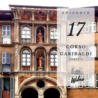 Puntata 17 - Corso Garibaldi - 1