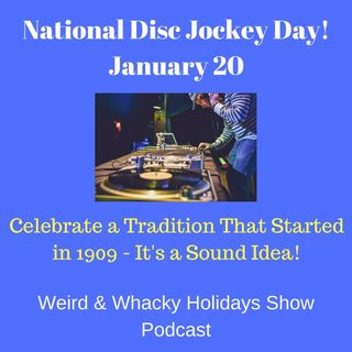 National Disc Jockey Day! - Ep20