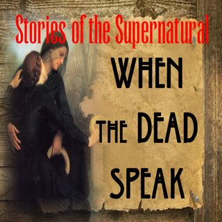 When the Dead Speak | Interview with Mark Anthony | Podcast