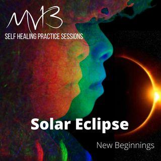 Solar Eclipse New Beginnings