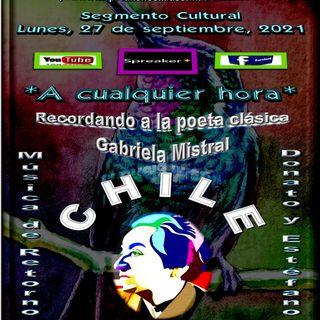 Recordando a la poeta clásica chilena, Gabriela Mistral + Interpretaciones musicales de Donato y Estéfano.
