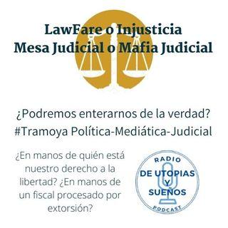 ¿Mesa Judicial o Mafia Judicial? -Hablemoslo-