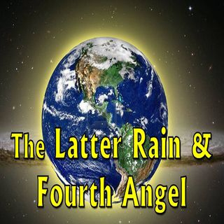 The Latter Rain & Fourth Angel