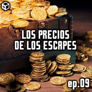 Episodio 9 – Los precios de los Escapes