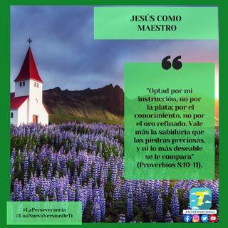 28 de septiembre - Jesús como maestro - Una Nueva Versión de Ti 2.0 - Devocional de Jóvenes