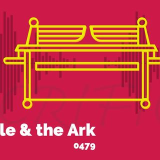 Whence Came You? - 0479 - Temple and the Ark