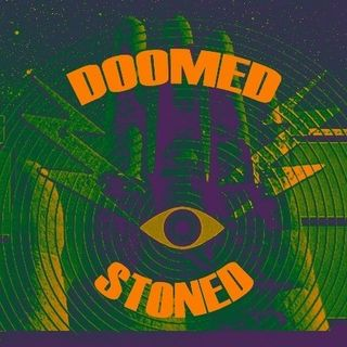 Doomed & Stoned 22: UK (Con Gerardo) II