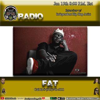 Quarantine Radio Interview with Fat