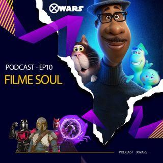 XWARS #10  Filme Soul
