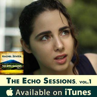 """The Echo Sessions"" by Rachel Zevita"