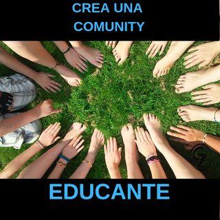 Perchè creare una comunity educativa è importante