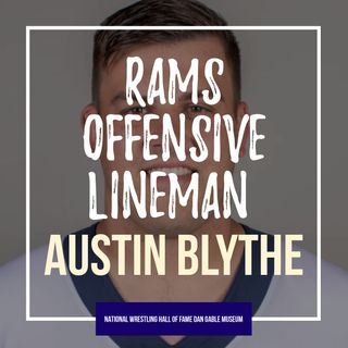 LA Rams Offensive Lineman and past Iowa state champion Austin Blythe - OTM557