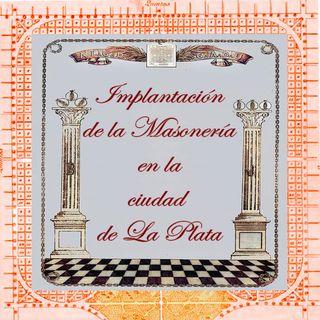 Primeros masones en La Plata