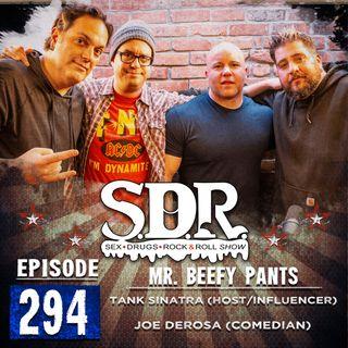 Tank Sinatra & Joe DeRosa (Host/Influencer & Comedian) - Mr. Beefy Pants