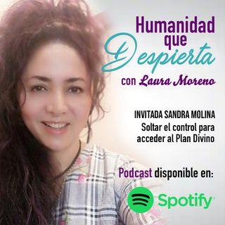 Soltar el control para acceder al plan divino con Sandra Molina