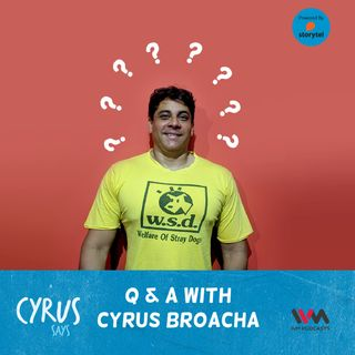 Ep. 389: Q & A with Cyrus Broacha