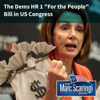 2019-03-09 The Dems HR 1 For the People Bill in US Congress