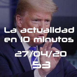 Piedra, papel o Trump | LAE10M 53 (27/04/20)