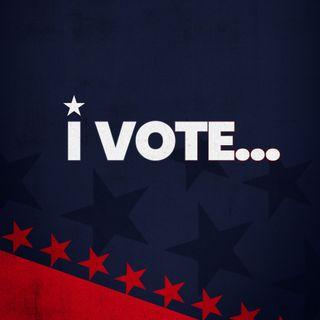 I Vote...