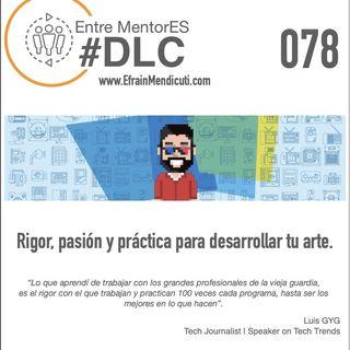 EntreMentorES #DLC 078 con Luis G y G