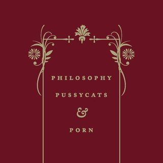 Philosophy, Pussycats, & Porn: A Book Review