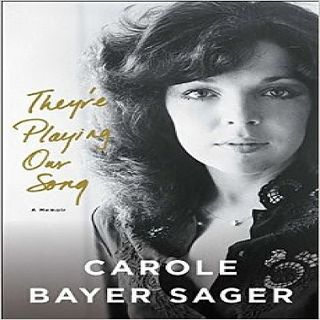Carole Bayer Sager They're Playing Our Song