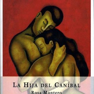 La Hija Del Caníbal - Rosa Montero