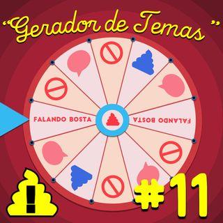 #11 - Gerador de temas