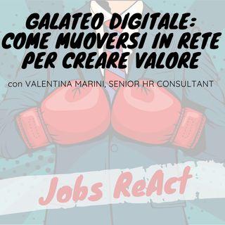 JR 10 | Galateo Digitale: come muoversi in rete per creare valore - con Valentina Marini