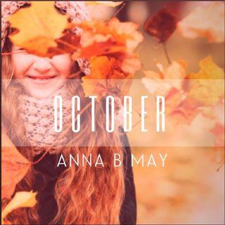 Anna B May OCTOBER