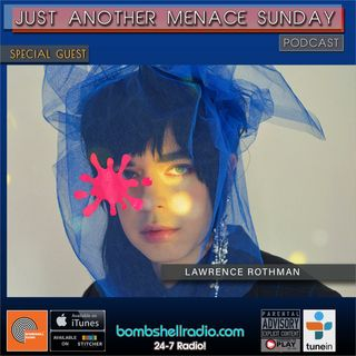 """Just Another Menace Sunday #834 w/  LAWRENCE ROTHMAN (SOUNDTRACK OF """"THE TURNING"""")"""