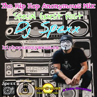 The Hip Hop Anonymous Mix Vol.17 Special Guest Host Dj Spexx