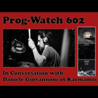 Episode 602 - In Conversation with Daniele Giovannoni of Karmamoi