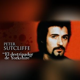 PETER SUTCLIFFE - Documental - PARTE #1