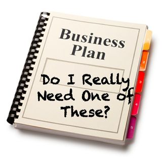 Show 4: Why A Business Plan?
