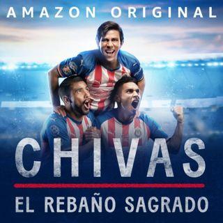 """Cartas Naúticas V: """"Chivas, el Rebaño Sagrado: La serie que agita al futbol mexicano."""