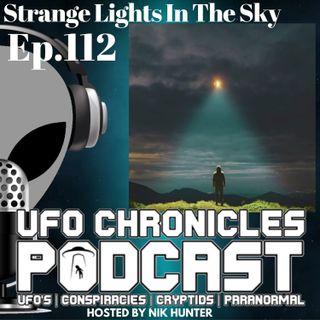 Ep.112 Strange Lights In The Sky