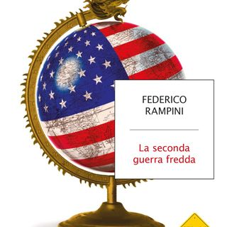 Recensione :La seconda guerra fredda-Federico Rampini