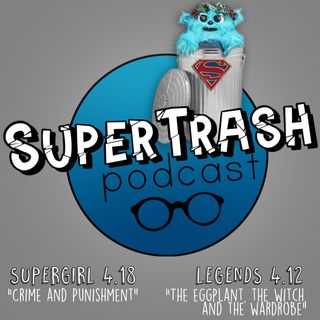 "Supertrash: ""Crime and Punishment""/ ""The Eggplant, The Witch, and the Wardrobe"""