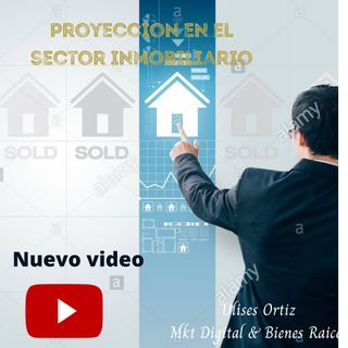 Proyeccion del mercado inmobiliario 2021