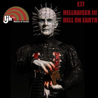 E77 - Hellraiser III: Hell On Earth (1992)
