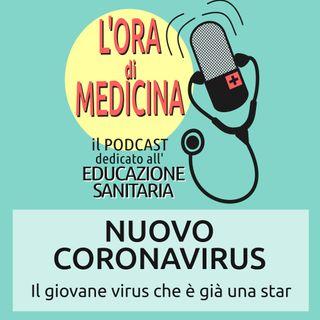 Ep.08 | Nuovo Coronavirus