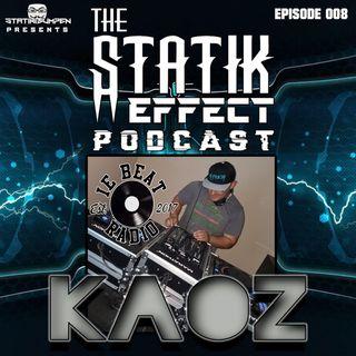 Episode 008 - Kaoz
