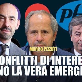 """Marco Pizzuti: """"Che credibilità può avere chi è in palese conflitto di interessi?"""""""