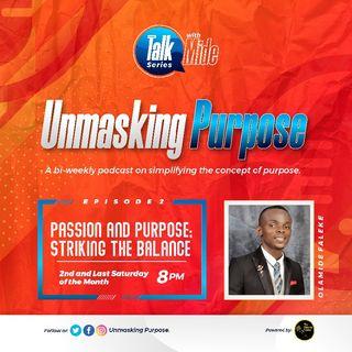 Episode 2 - Unmasking Purpose