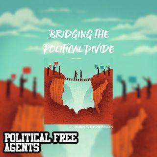 Episode 20: Bridging the Political Divide