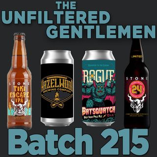 Batch215: Rogue Ale's Batsquatch, Hazelwood Brewing's Mixed Berry Jam & Stone's Tiki Escape IPA and 24th Anniversary DidgeriDoom